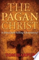The Pagan Christ Book PDF