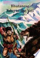 Bhutanese Tales Of The Yeti