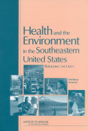 Health and the Environment in the Southeastern United States