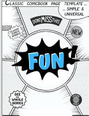 Fun: Blank Comic Book for Create Your Own Comics with This Comic Book Journal Notebook: Over 100 Pages Large Big 8.5 X 11 C