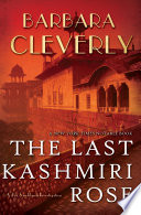 The Last Kashmiri Rose Barbara Cleverly Cover