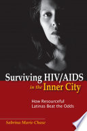 Surviving HIV AIDS in the Inner City