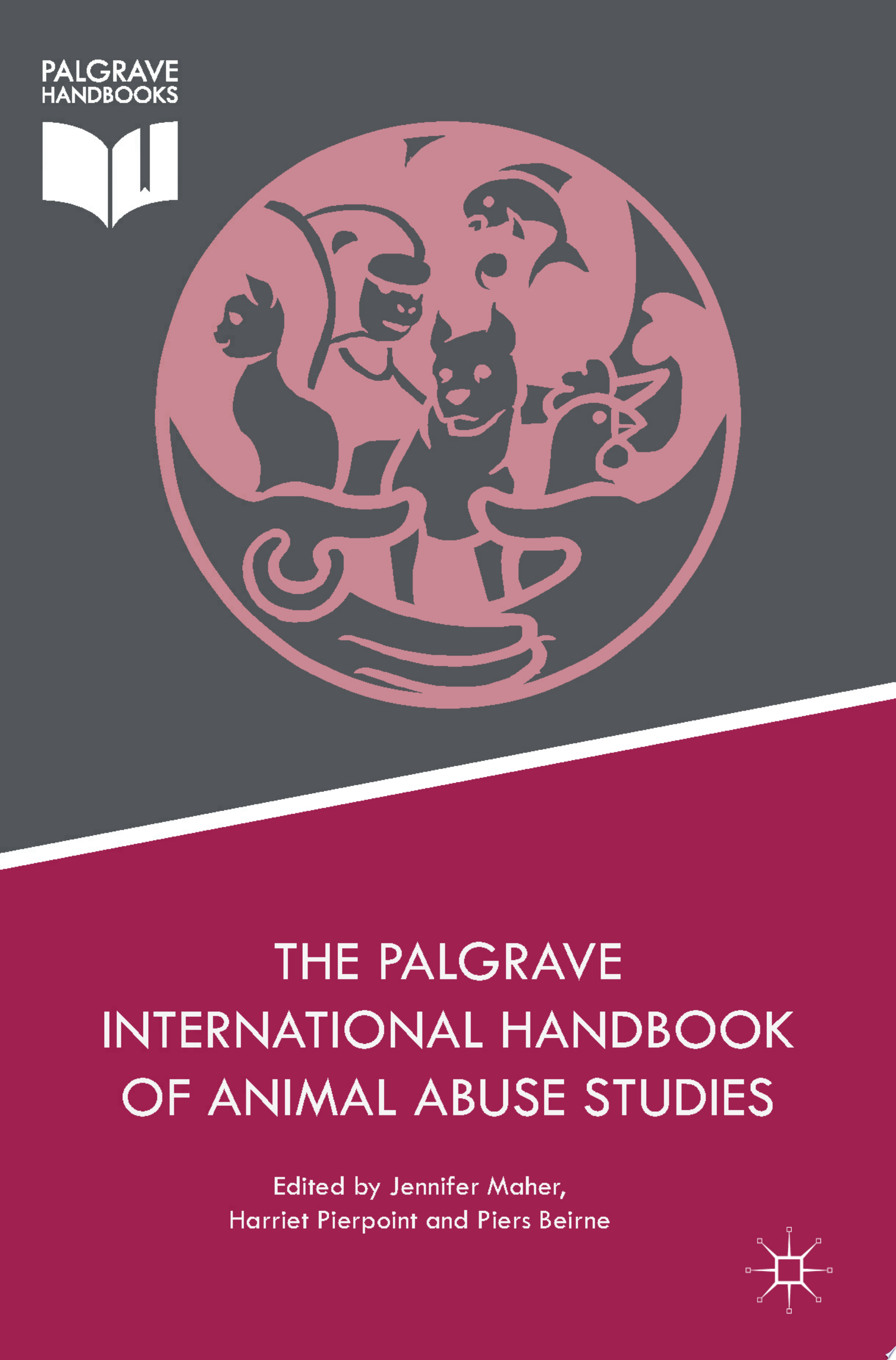 The Palgrave International Handbook of Animal Abuse Studies