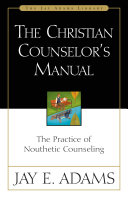 The Christian Counselor s Manual