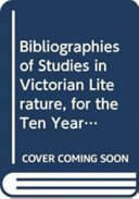 Bibliographies of Studies in Victorian Literature for the Ten Years 1965 1974