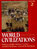 World Civilizations  Their History and Their Culture