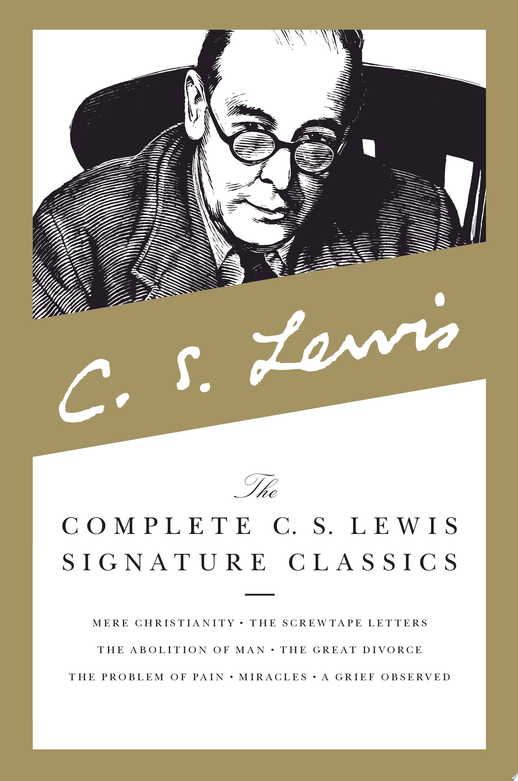 The Complete C  S  Lewis Signature Classics