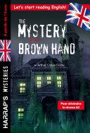 Pdf The Mystery of the Brown Hand, spécial 3e-2nde, à partir de 14 ans Telecharger