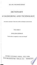 Dictionary of Engineering and Technology, with Extensive Treatment of the Most Modern Techniques and Processes: German-English. 3d ed., completely rev. & enl