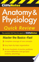 """CliffsNotes Anatomy & Physiology Quick Review, 2nd Edition"" by Steven Bassett"
