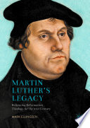 Martin Luther s Legacy