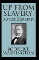 Up from Slavery Book by Booker T  Washington Book