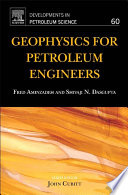 Geophysics for Petroleum Engineers
