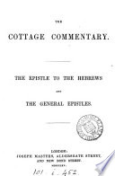 The cottage commentary  by R S  Hunt   The Epistle to the Hebrews and the General epistles