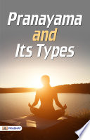 Pranayama and Its Types