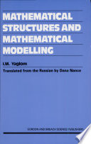 Mathematical Structures and Mathematical Modelling Book