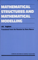 Mathematical Structures and Mathematical Modelling