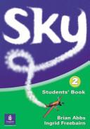 Sky. Student's Book. Per la Scuola Secondaria Di Primo Grado