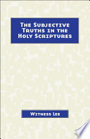 The Subjective Truths in the Holy Scriptures