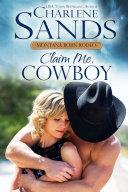 Claim Me, Cowboy