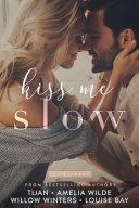 Kiss Me Slow