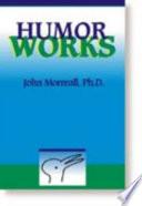 Humor Works Book