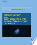 Novel Therapies in Head and Neck Cancer  Beyond the Horizon Book