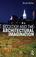 Ecology and the Architectural Imagination Pdf/ePub eBook