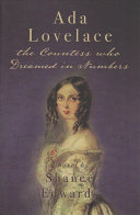 Ada Lovelace  the Countess who Dreamed in Numbers