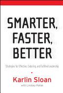 Smarter, Faster, Better: Strategies for Effective, Enduring, ...