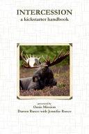 Intercession  a Kickstarter Handbook Book