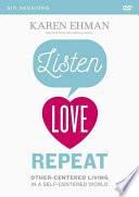 Listen, Love, Repea - a Dvd Study