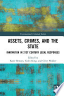 Assets, Crimes and the State