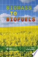Biomass to Biofuels Book