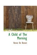 A Child of the Morning