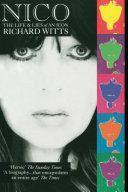 Nico: Life And Lies Of An Icon