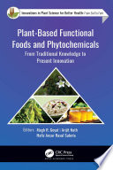 Plant Based Functional Foods and Phytochemicals