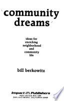 Community dreams