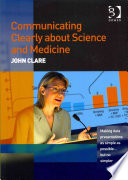 Communicating Clearly about Science and Medicine Book