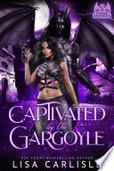 Captivated by the Gargoyle