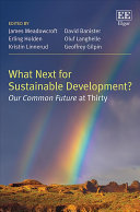 What next for sustainable development? : our common future at thirty