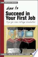 Download How to Succeed in Your First Job Epub