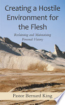 Free Download Creating a Hostile Environment for the Flesh Book