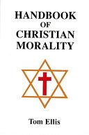 Handbook of Christian Morality