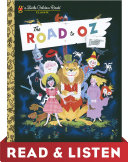 The Road to Oz: Read & Listen Edition