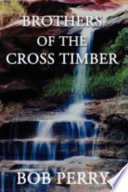 Brothers of the Cross Timber