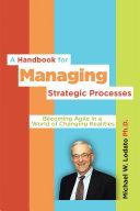 A Handbook for Managing Strategic Processes