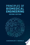 """Principles of Biomedical Engineering, Second Edition"" by Sundararajan Madihally"