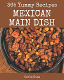 365 Yummy Mexican Main Dish Recipes Pdf/ePub eBook
