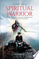 Interview with a Spiritual Warrior